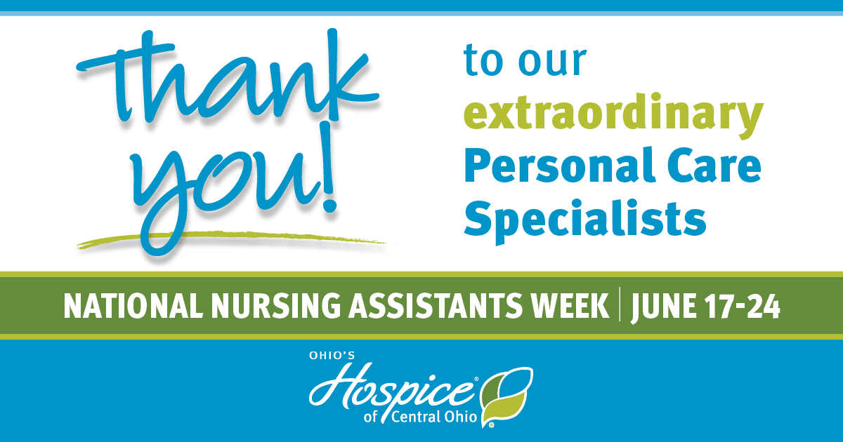 Thank You! To Our Personal Care Specialists - Ohio's Hospice Of Central Ohio