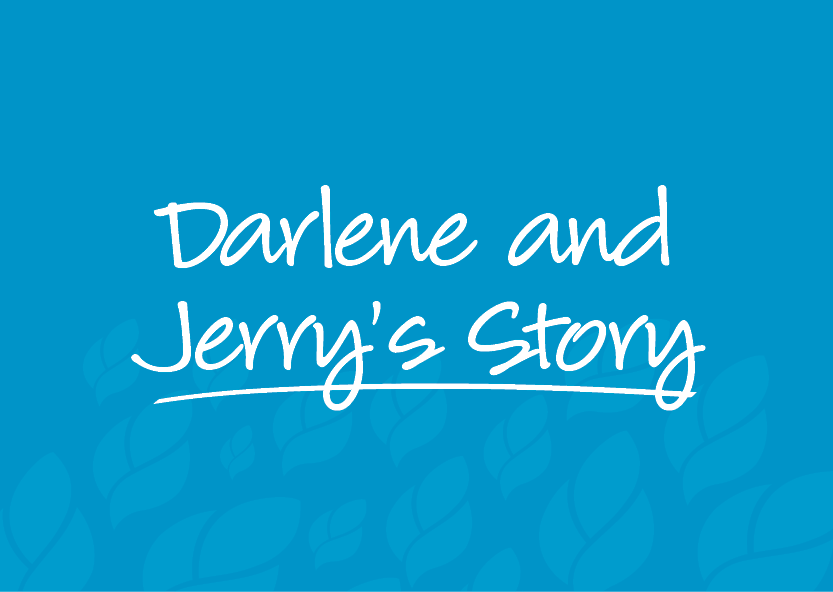 Darlene and Jerry's Story