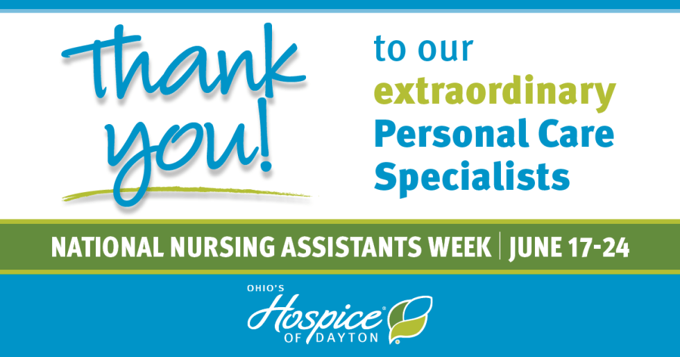 Thank you to our extraordinary personal care specialists! - Ohio's Hospice of Dayton