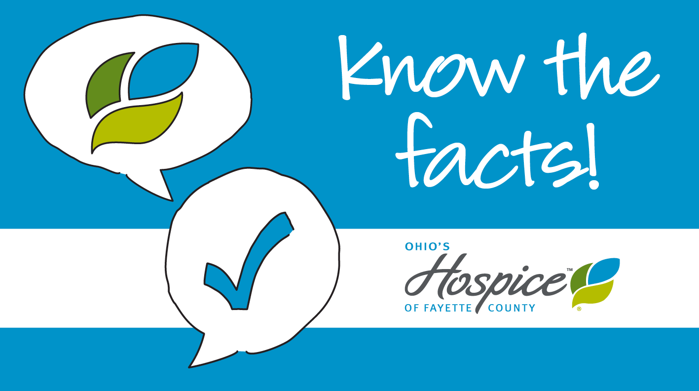 Learn To Tell Hospice Myth From Fact