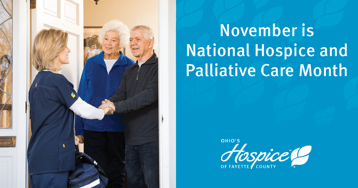Ohio's Hospice Of Fayette County Observes National Hospice And Palliative Care Month