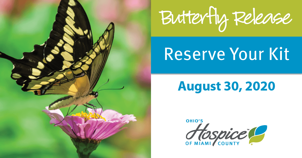 Butterfly Release - Reserve Your Kit - August 30, 2020 - Ohio's Hospice Of Miami County