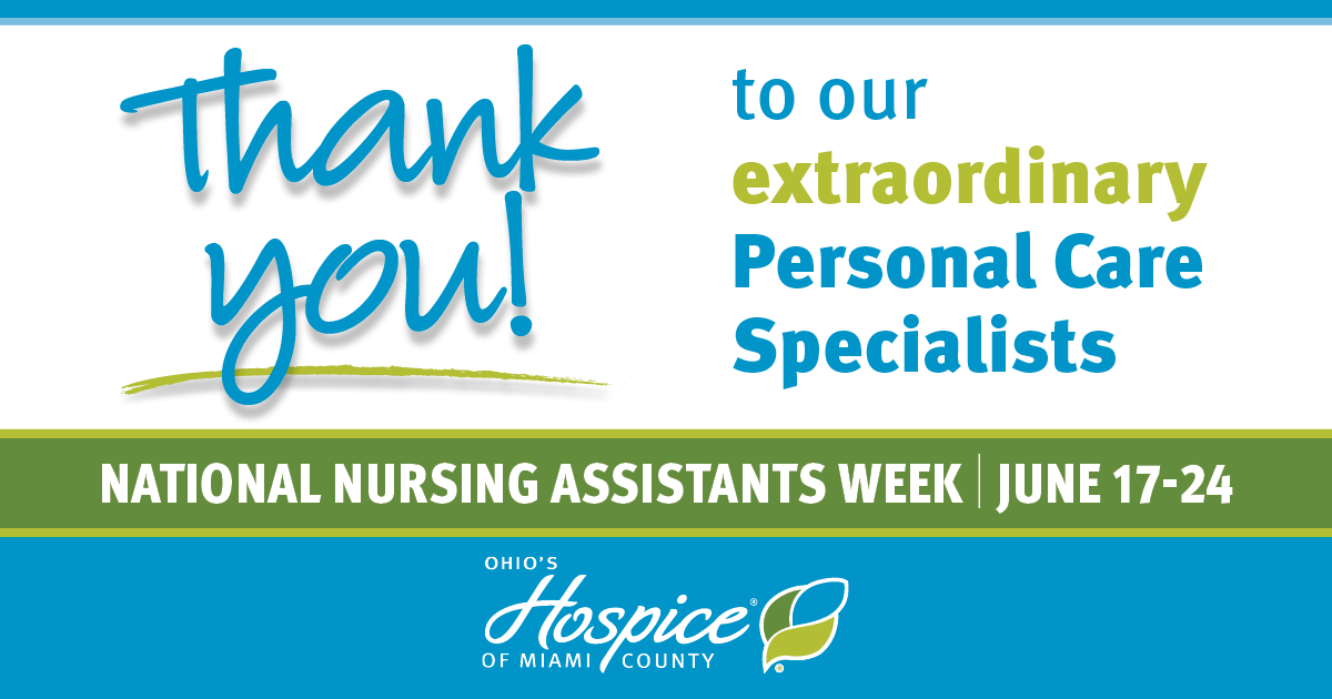 Thank You To Our Extraordinary Personal Care Specialists! - Ohio's Hospice Of Miami County