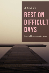 rest of difficult days