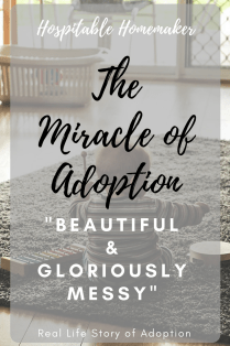 """child playing on floor text overlay : the miracle of adoption """"beautiful & gloriously messy"""""""