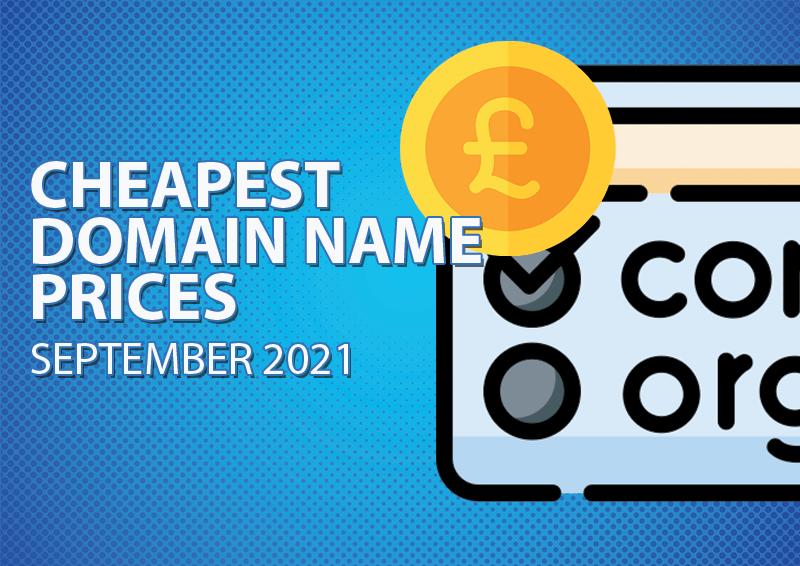 Cheapest Domain Registration September 2021