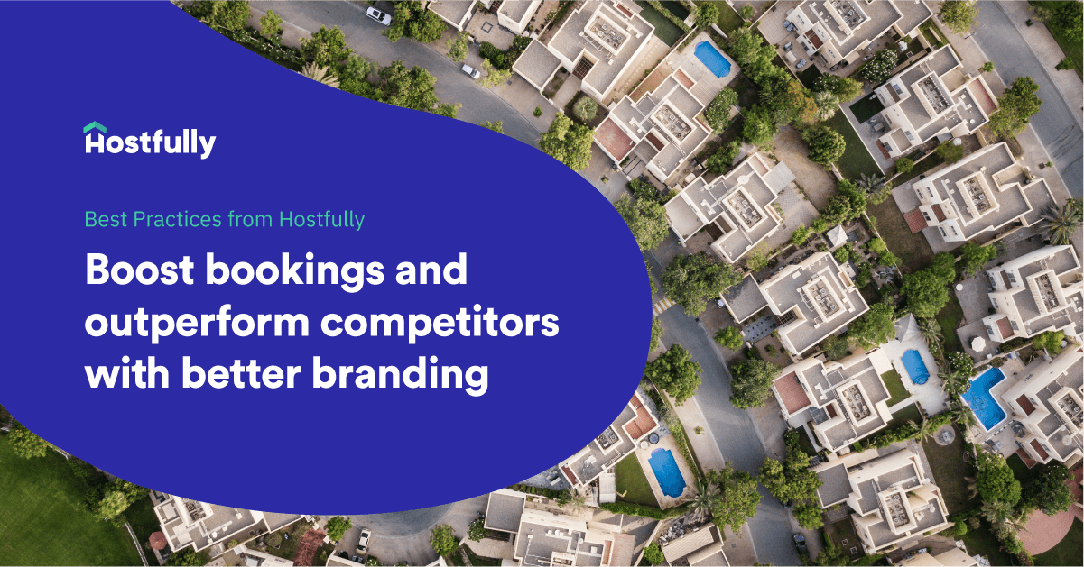 Best practices in branding for vacation rental owners