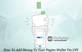 How To Add Money To Your Paytm Wallet Via UPI