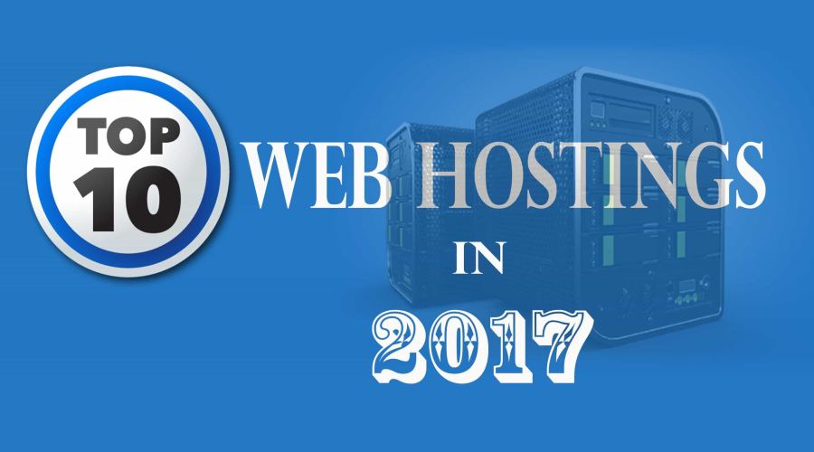TOP 10 CHEAP AND BEST WEB HOSTINGS IN 2017