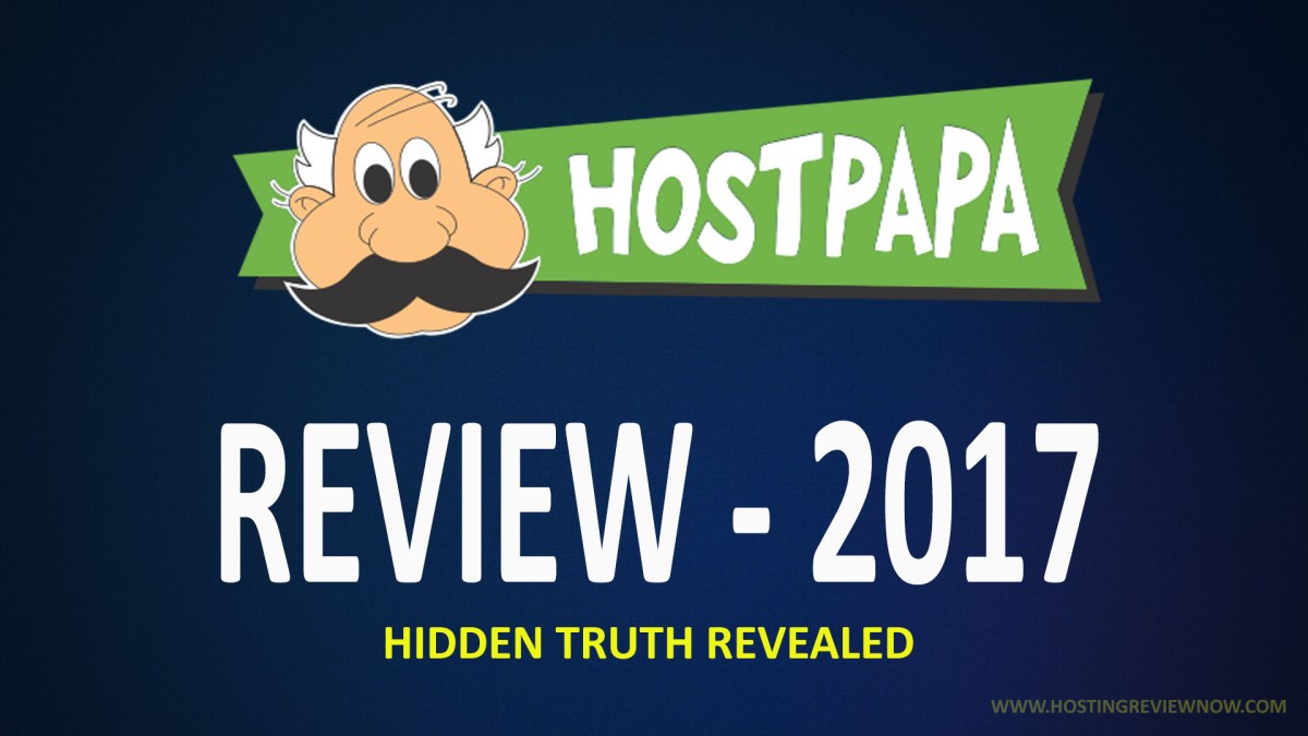 HostPapa Review 2017 : A Must Read Review before buying.