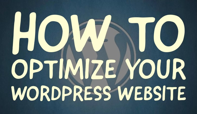 how to optimize wordpress website