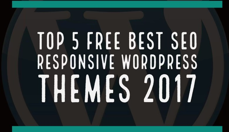 Top 5 free best seo responsive WordPress themes