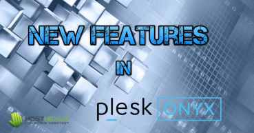 New Features In Plesk Onyx
