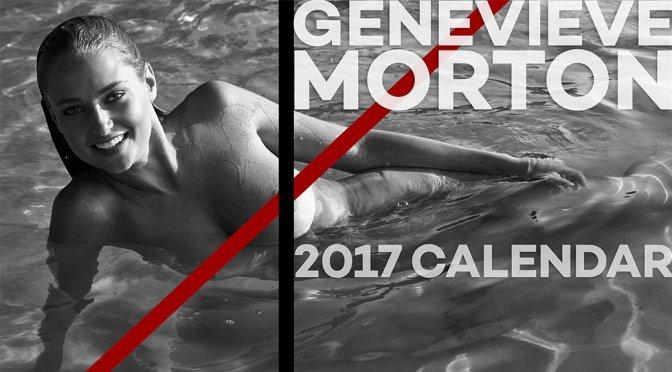 Genevieve Morton – 2017 Calendar Preview
