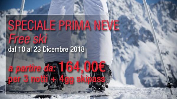 """Offerta Speciale """"PRIMA NEVE"""" dal 10 al 23 Dicembre 2018"""
