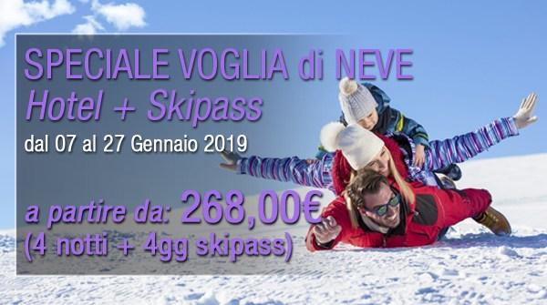 """Offerta Speciale """"VOGLIA DI NEVE"""" dal 07 al 27 Gennaio 2019"""