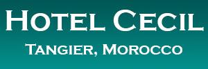 The Hotel Cecil, Tangier, Morocco