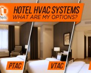 Hotel HVAC Systems – What are my options - Part1-1