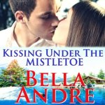 Kissing Under the Mistletoe Audiobook by Bella Andre