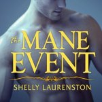 The Mane Event Audiobook by Shelly Laurenston (review)