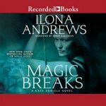 Magic Breaks Audiobook by Ilona Andrews Review