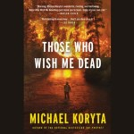 Those who wish me dead audiobook cover