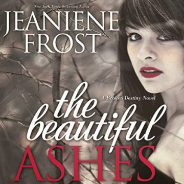 The Beautiful Ashes Audiobook Cover