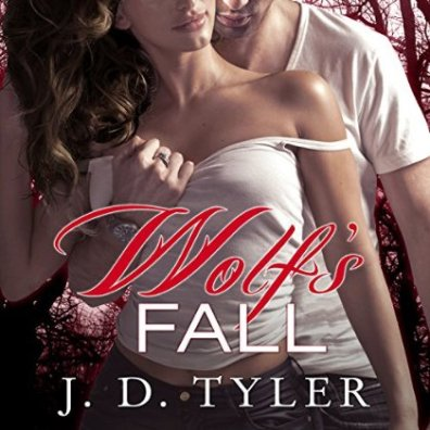 Wolf's Fall Audiobook by J. D. Tylor_