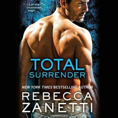 Total Surrender by Rebecca Zanetti narrated by Karen White
