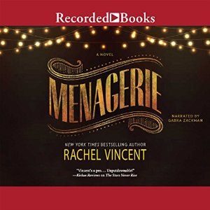 Menagerie by Rachel Vincent narrated by Gabra Zackman