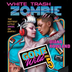 White Trash Zombie Gone Wild by Diana Rowland narrated by Allison McLemore
