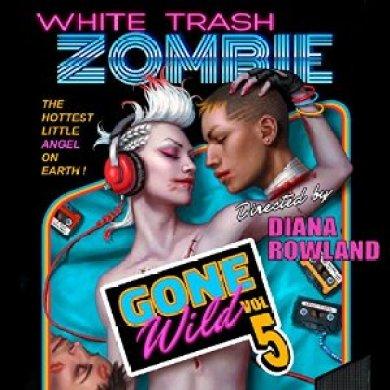 White Trash Zombie Gone Wild Audiobook