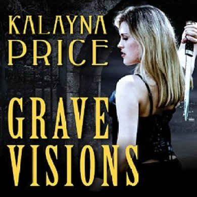 Grave Visions Audiobook by Kalayna Price