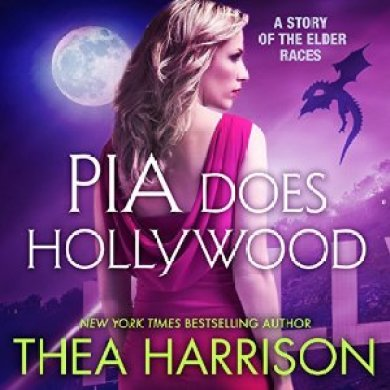 Pia Does Hollywood by Thea Harrison