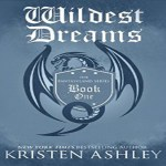 Wildest Dreams Audiobook by Kristen Ashley (REVIEW)
