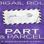 Part & Parcel Audiobook by Abigail Roux (REVIEW)