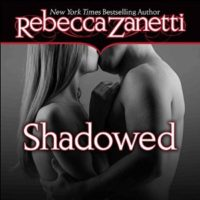 Shadowed by Rebecca Zanetti
