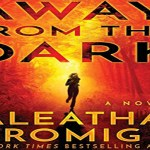 Away from the Dark Audiobook by Aleatha Romig (REVIEW)