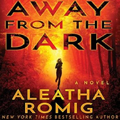 Away from the Dark Audiobook by Aleatha Romig