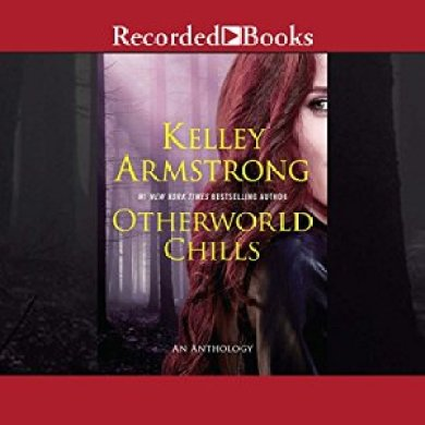 Otherworld Chills Audiobook by Kelley Armstrong
