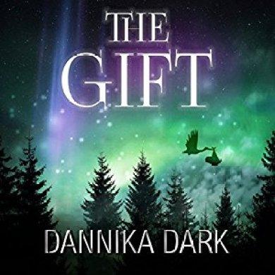 The Gift by Dannika Audiobook Dark