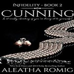 Cunning Audiobook by Aleatha Romig (REVIEW)