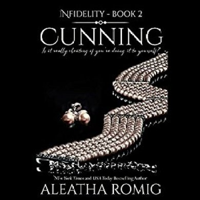 Cunning Audiobook by Aleatha Romig