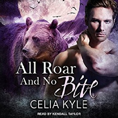 All Roar and No Bite Audiobook by Celia Kyle
