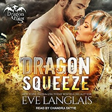 Dragon Squeeze Audiobooks by Eve Langlais