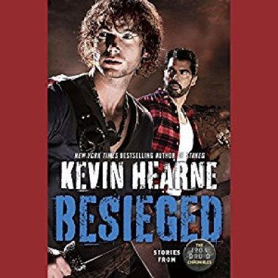 Besieged Audiobook by Kevin Hearne read by Luke Daniels