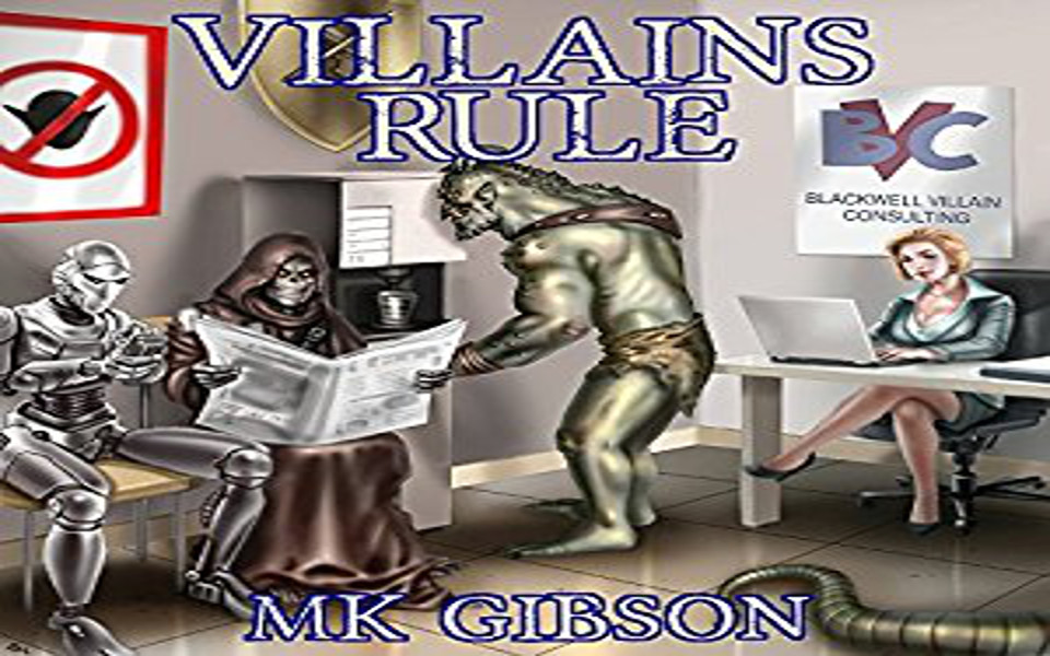 Villains Rule Audiobook by M. K. Gibson (REVIEW)
