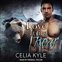 Love at First Roar by Celia Kyle