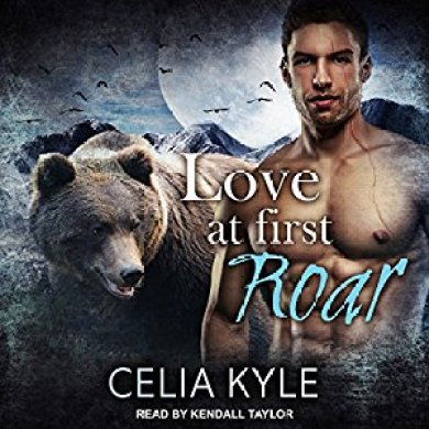 Love at First Roar Audiobook by Celia Kyle