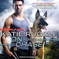 On The Chase by Katie Ruggle